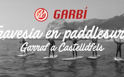 Garraf – Castelldefels en Sup