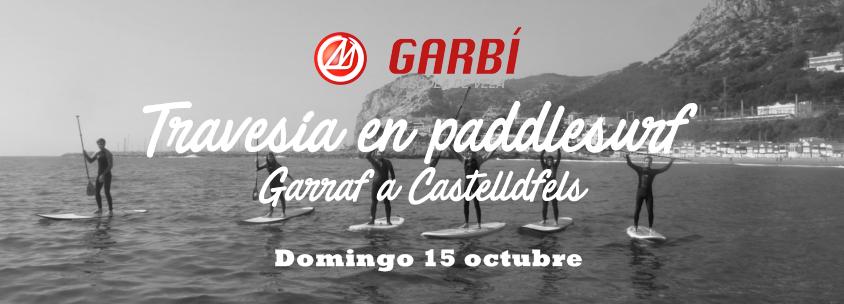 Domingo 15 oct. Garraf – Castelldefels en Sup
