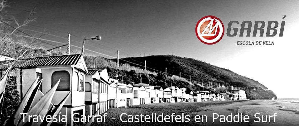 Travesía Garraf a Castelldefels en Paddle Surf – 11 Nov.