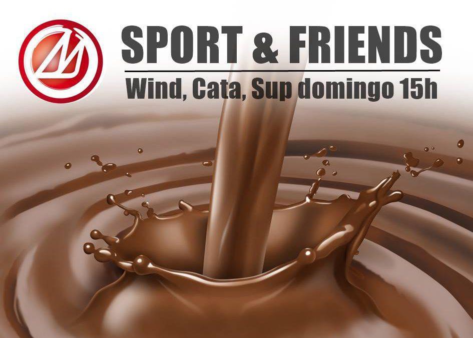 SPORT & FRIENDS + CHOCOLATADA