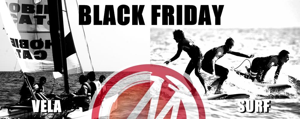 BLACK FRIDAY. Surf los viernes o los sábados y Vela los domingos
