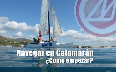 Navegar en Catamarán. ¿Cómo empezar?