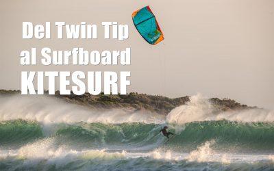 KITESURF – Del Twin Tip al Surfboard