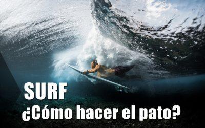 Surf ¿Cómo hacer el pato?