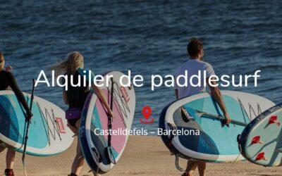 Alquiler paddlesurf SUP Castelldefels – Barcelona